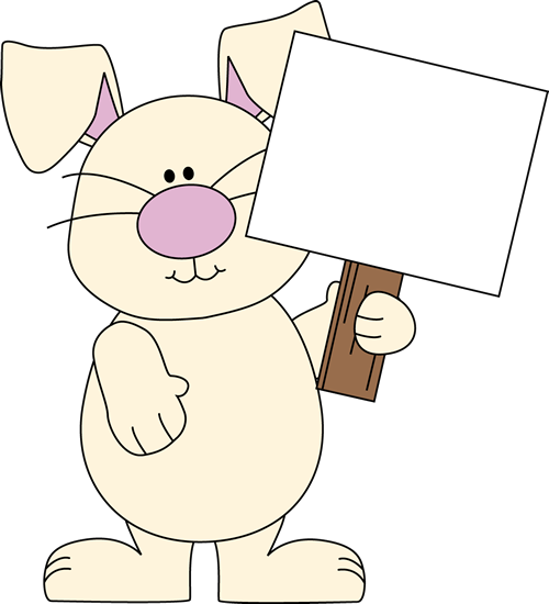 Easter Bunny With A Blank Sign Clip Art - Bunny Holding Sign Text (500x550)