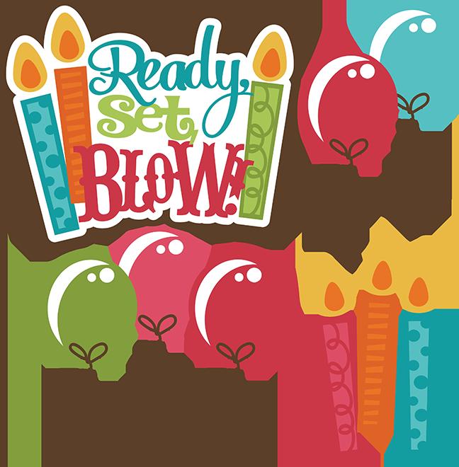 Ready Set Blow Svg Birthday Svg File Birthday Cake Birthday