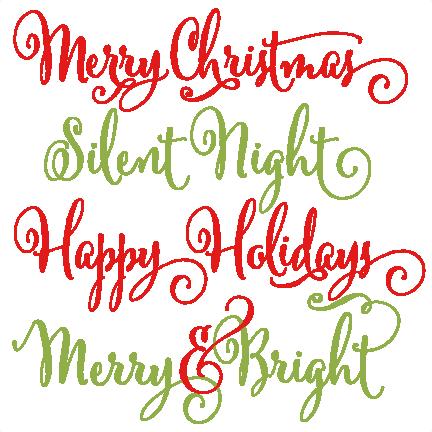 Christmas Svgs Free.Christmas Phrases Scrapbook Clip Art Christmas Cut Free