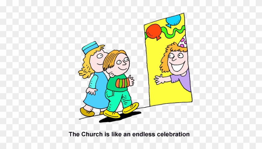Image The Church Is Like An Endless Celebration - Clip Art #1171