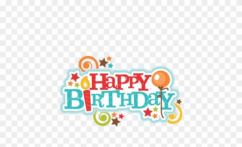 Happy Birthday Title Svg Scrapbook Cut File Cute Clipart - Happy Birthday Mark Zuckerberg #6408