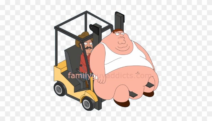 Fat Lois 1 Forklift Peter - Peter Griffin #7766