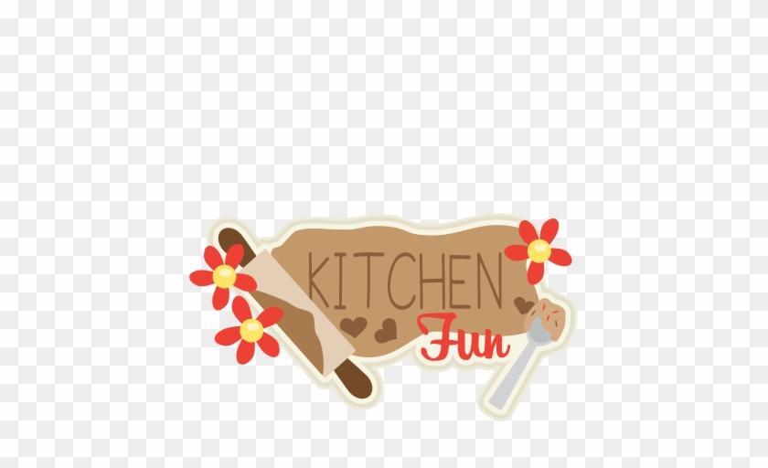 Kitchen Fun Title Svg Scrapbook Cut File Cute Clipart - Cute Kitchen Png #8487