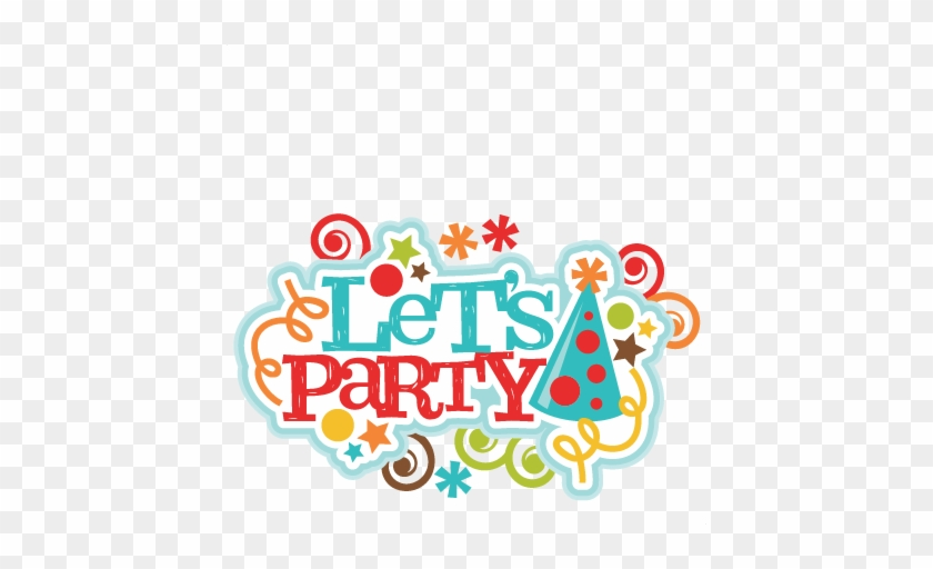 Let's Party Title Svg Scrapbook Cut File Cute Clipart - Let's Party Title #8724