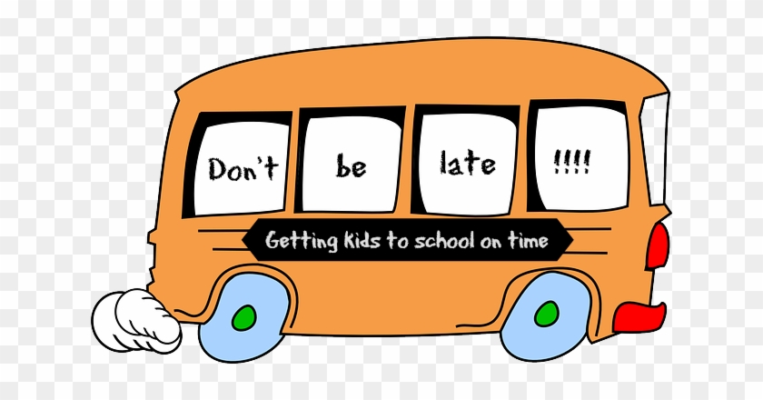Don't Be Late 5 Tips On How To Get The Kids To School - Don T Be Late For School #17062