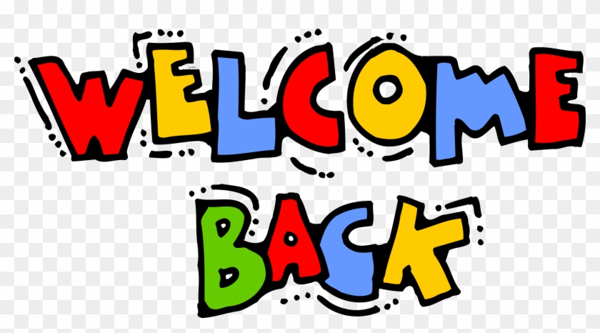 January 9, - Welcome Back Clipart #79877