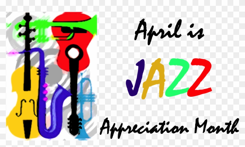 April Is Jazz Appreciation Month #81320