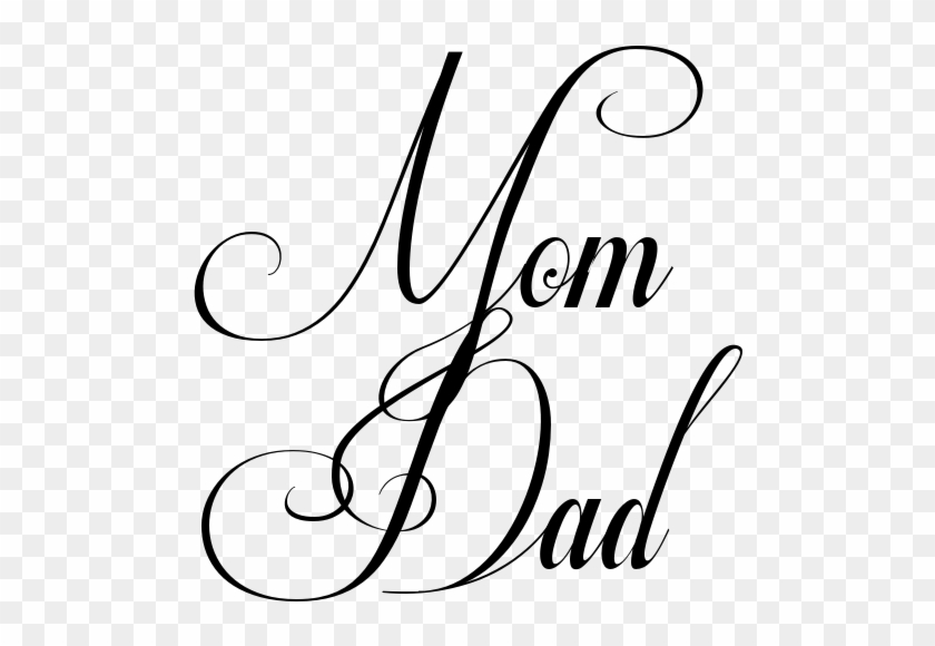 Mom Dad Tattoo In Respective Font - Mom And Dad Writing #81352