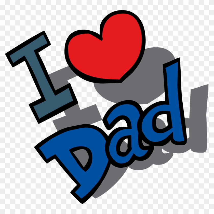 fathers day free clip art father clipart image words i love you rh clipartmax com clipart father's day for husband clip art father's day from sons