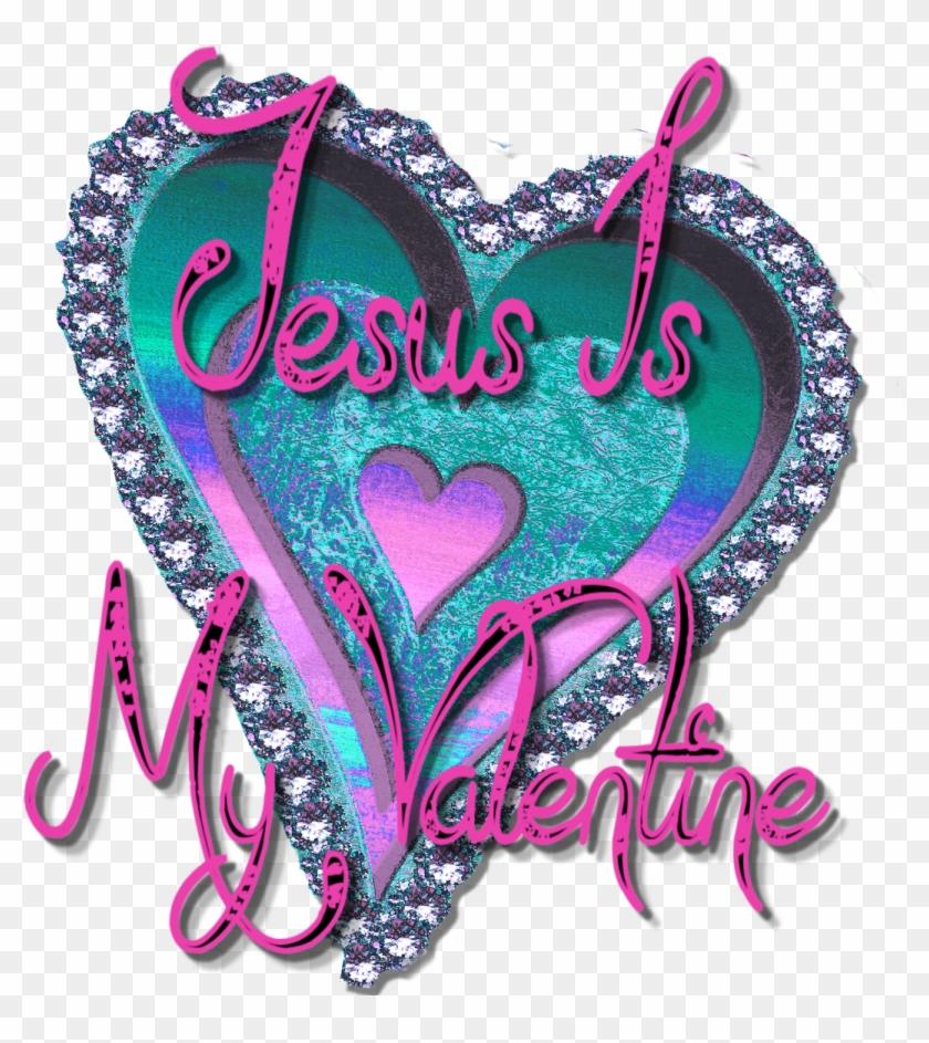 Christian Valentine Clipart - Jesus Is My Valentine #84620