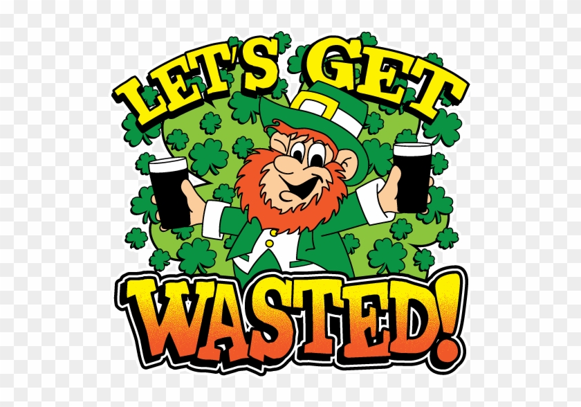 Lets Get Wasted Leprechaun St Patricks Day Pub Crawl - Pub Crawl #84873