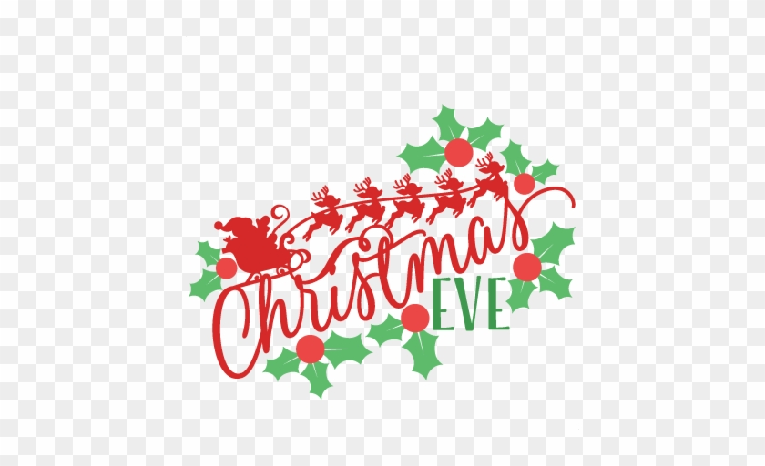 Christmas Eve Clip Art Many Interesting Cliparts - Christmas Eve Clipart Free #85368