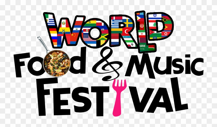 World Food And Music Festival - Food And Music Festival #85417