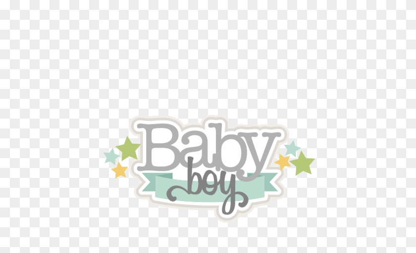 Baby Boy Svg Scrapbook Title Baby Svg Cut Files For - Baby Boy Title #464853