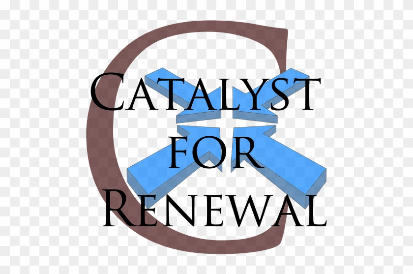 Catalyst For Renewal Catalyst For Renewal Free Transparent Png