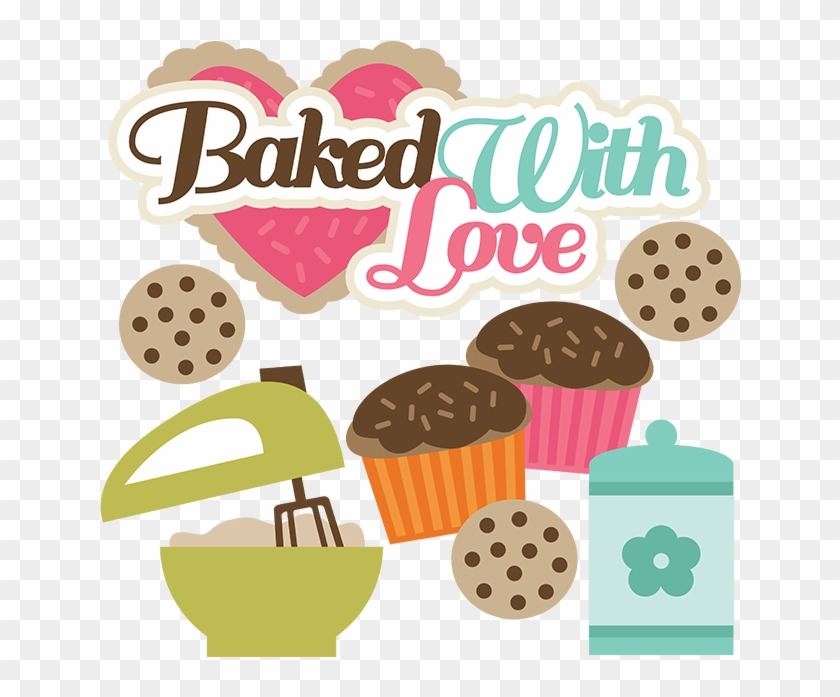 Baked With Love Svg Files For Cutting Machines Cupcake - Baked With Love Clipart #496964