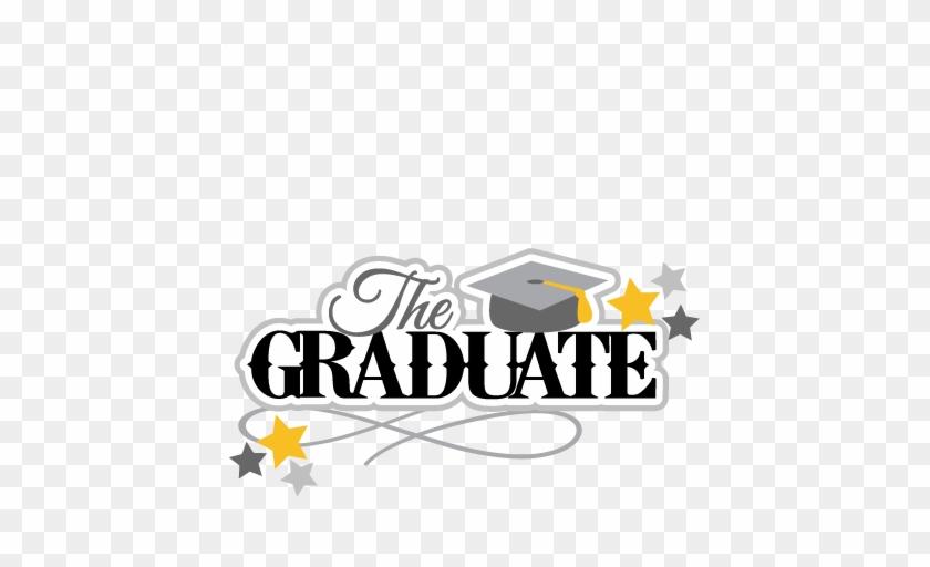 The Graduate Svg Scrapbook Title - Graduate Svg #85756