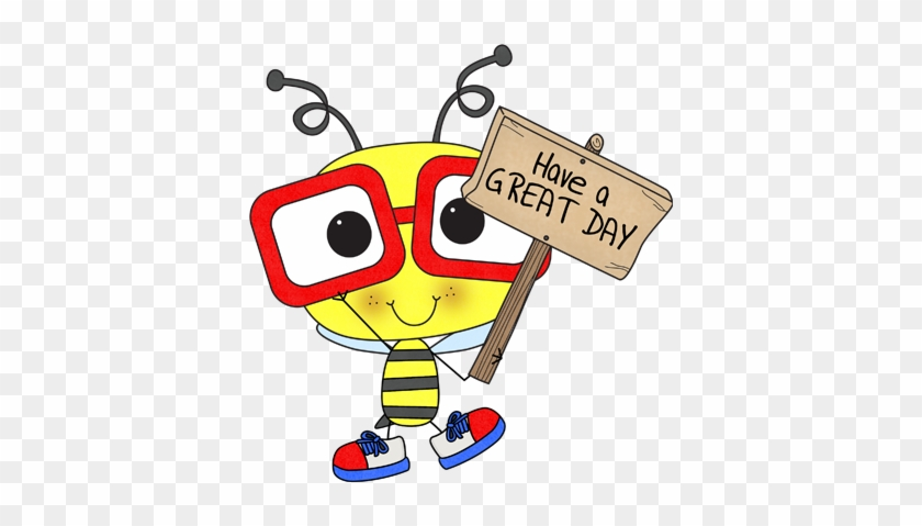Scdifftech Mrs Bigbees Daily Buzz - Have A Great Day Clip Art #87167