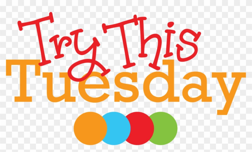 Try This Tuesday - Healthy Tuesday #87725