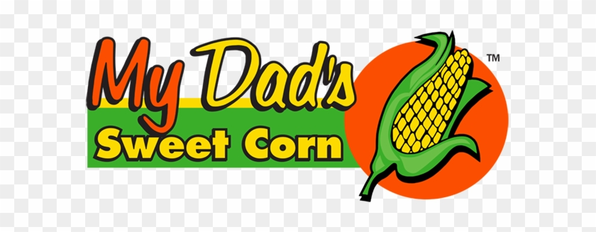 My Dad's Sweet Corn My Dad's Sweet - My Dad's Sweet Corn My Dad's Sweet #87780