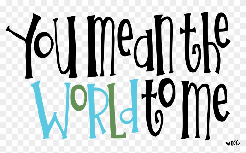 Image Result For Melonheadz Earth Clipart - Thank You You Mean The World To Me #90774