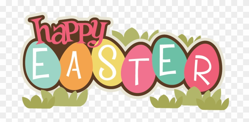Happy Easter Clip Art Happy Easter Transparent Clipart - Happy Easter Clip Art #93144