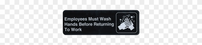 """Winco Sgn-322, Information Sign, """"employee Must Wash - Employees Must Wash Hands Sign #508664"""