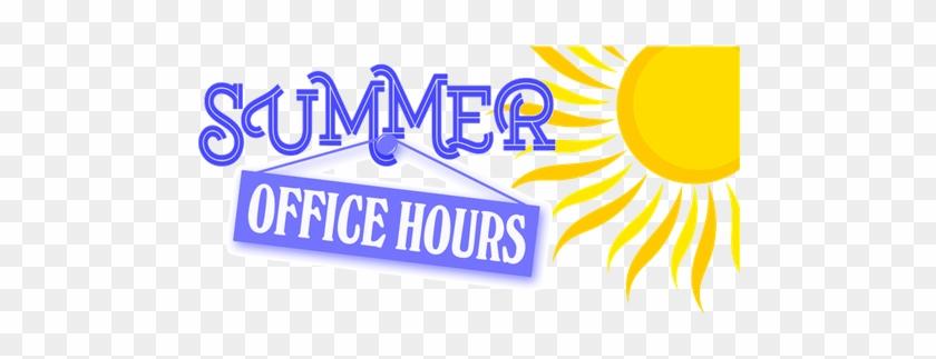 Summer Hours - Summer Office Hours #519334
