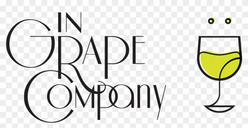 Experience Wine In Grape Company - Wine Glass #96819
