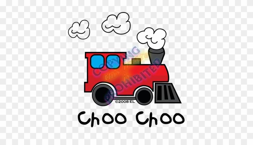 Clip Art Choo Choo - Train Goes Choo Choo #102692
