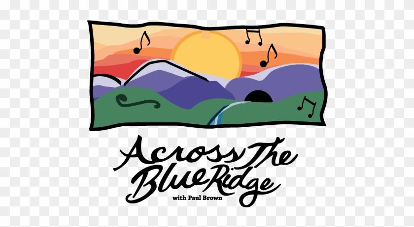 Across The Blue Ridge - Blue Ridge Mountains #571971