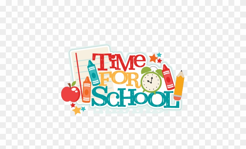 Time For School Title Svg Scrapbook Cut File Cute Clipart - School Time Clipart #574085