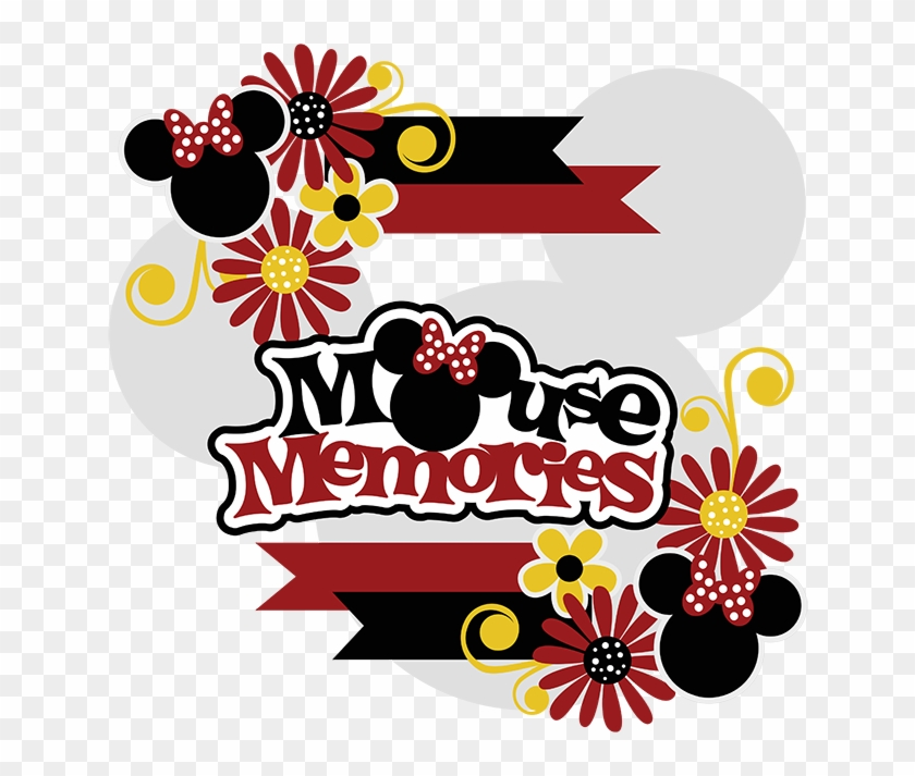 Mouse Memories Svg Collection Cute Svg Files For Scrapbooking - Miss Kate Cuttables Disney #580583