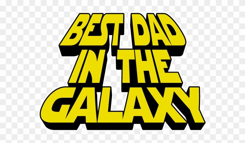 Best Dad In The Galaxy Parody Nerd Movie Geek Fathers - T-shirt #105881