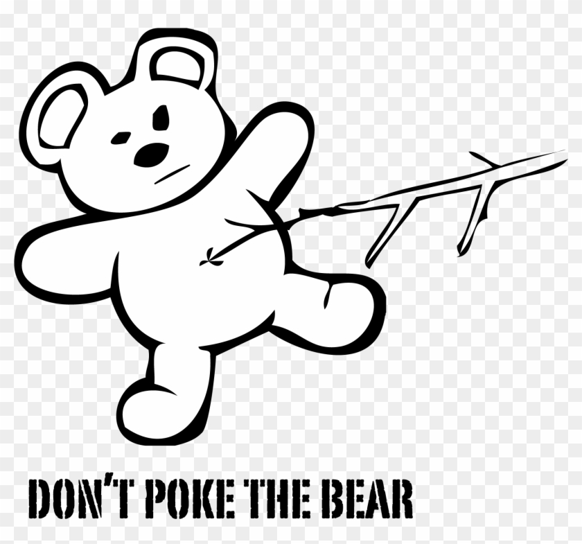 He's In A Bad Mood - Don T Poke The Bear #106158