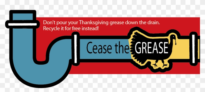Cease The Grease Collection Event Nov - Don T Pour Grease Down The Drain #106431
