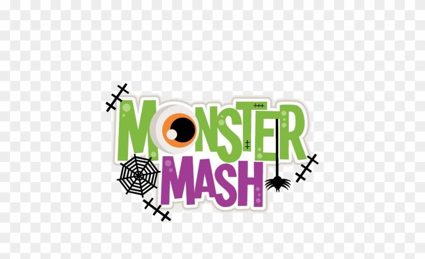 Monster Mash Title Svg Scrapbook Cut File Cute Clipart - Halloween Costume Shirt Monster Mash Cute Halloween #605142