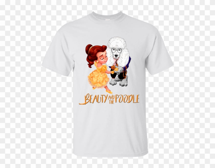 Beauty And The Beast Shirts Beauty And The Poodle Hoodies - Beauty And The Beast Shirts Beauty #611467