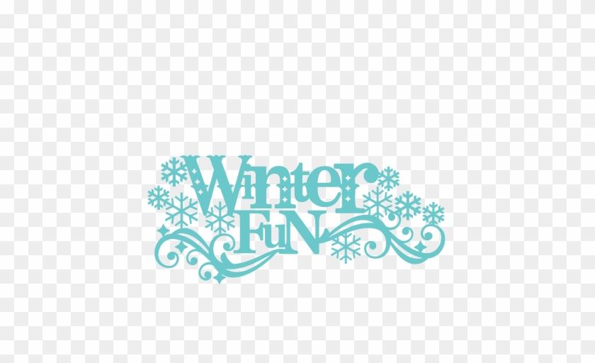 Winter Fun Title Svg Scrapbook Cut File Cute Clipart - Winter Fun Clip Art #630959