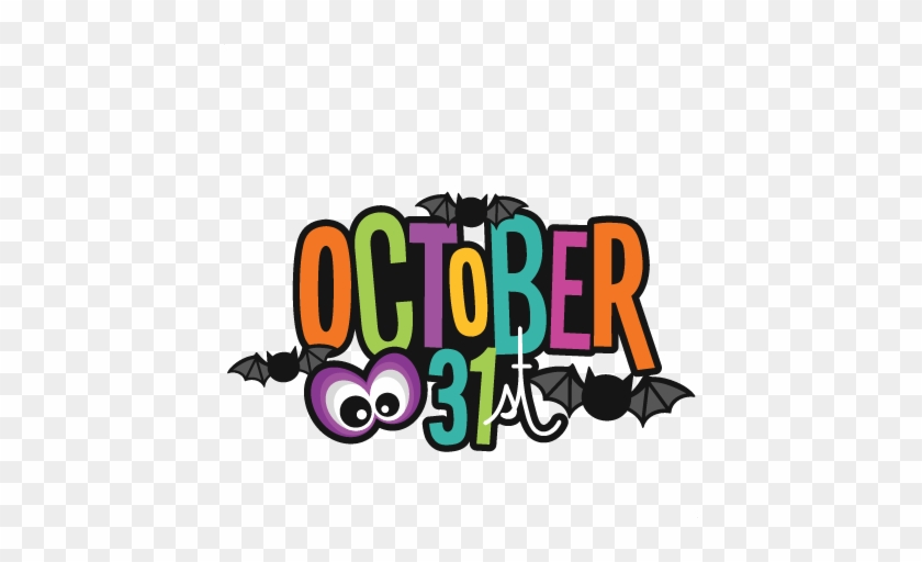October 31st Title Svg Scrapbook Cut File Cute Clipart - Trick Or Treat Halloween Tshirt Jack O Lantern Lazy #114185
