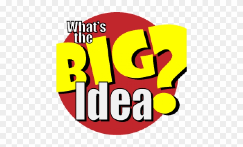 Are You Ready To Talk About The Big Idea September - Whats The Big Idea #114542