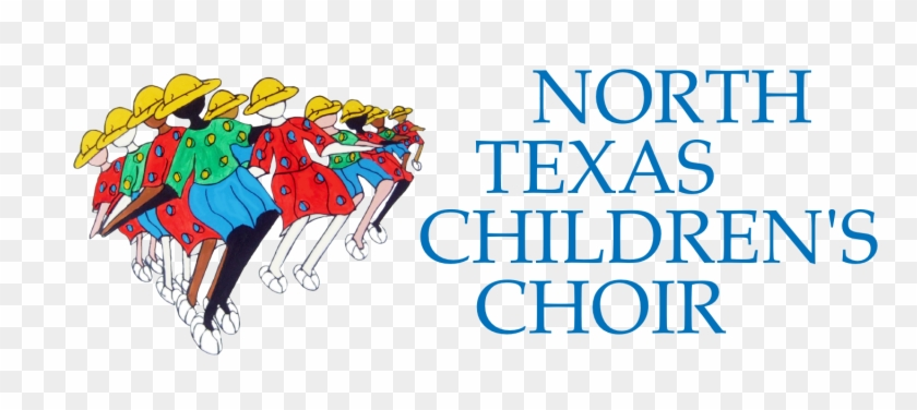 The Vision Of The North Texas Children's Choir Is To - Metroplex #115528