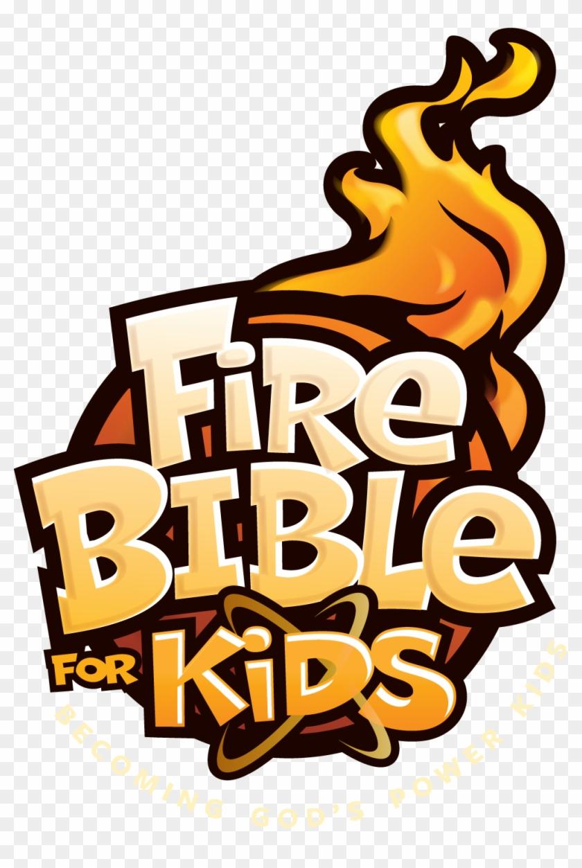 For Kids Title Art - Fire Bible For Kids-nkjv - Free