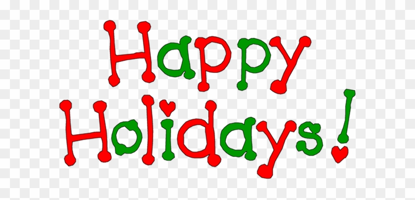 a lot more holiday cash out there than you know happy holidays rh clipartmax com happy holiday clip art pictures free happy holidays clip art banner