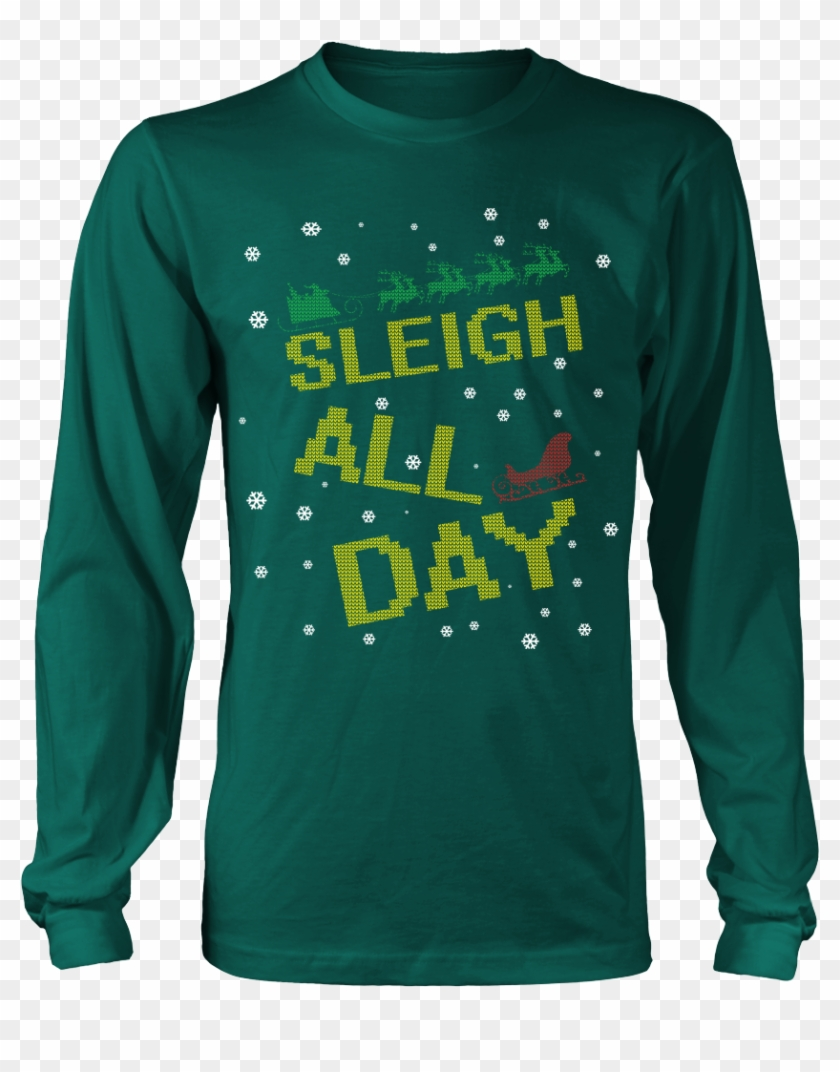 sleigh all day funny ugly christmas sweater unisex limited edition molon labe come and take - Hilarious Ugly Christmas Sweaters