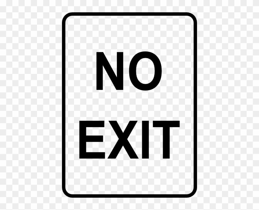 No Exit Road Sign #121579