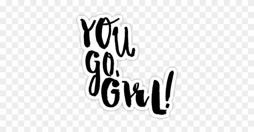 You Go Girl Clip Art Cliparts - You Go Girl Png #124326
