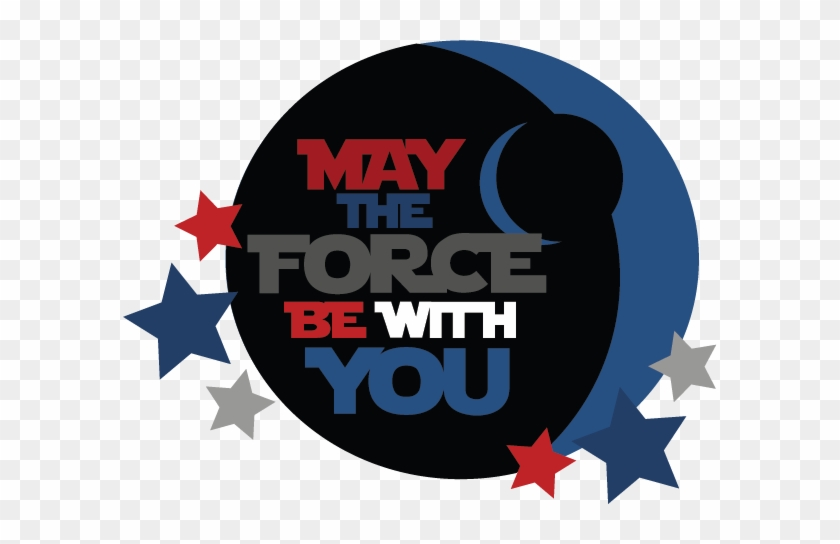 May The Force Be With You Title Svg Cut Files Svg Files - May The Force Be With You Clip Art #127871