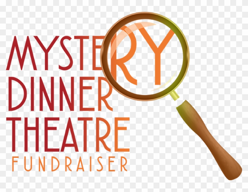 We Hope To Hear From You - Mystery Dinner #683080