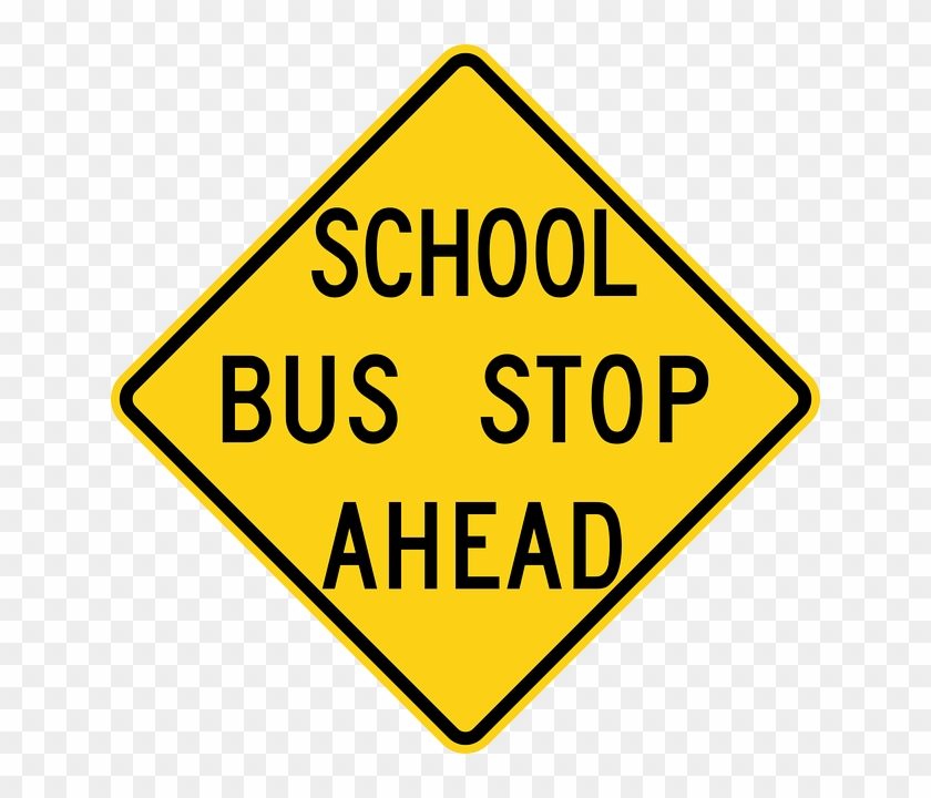 Sign, School, Stop, Cartoon, Signs, Ahead, Bus, Buses - Bus Stop Sign #713155